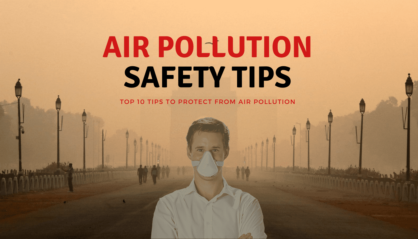 Air Pollution Delhi-NCR: Guide and Tips to Stay Healthy | AQI Delhi