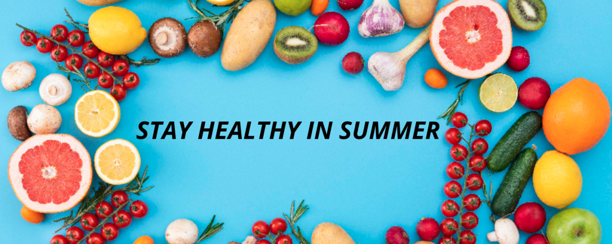 Stay Healthy in Summer