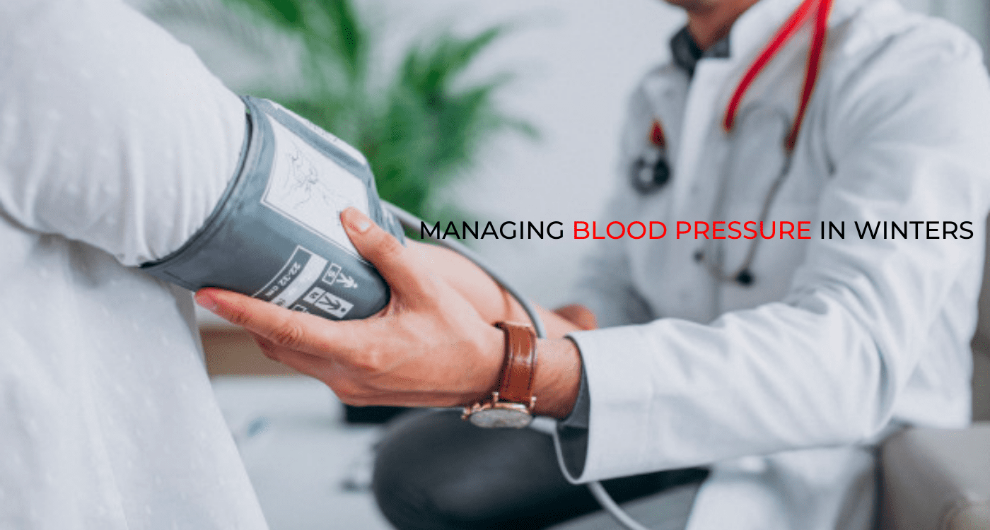 Tips For Managing Blood Pressure In Winters
